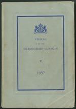 Verslag van de toestand van het eilandgebied Curacao 1957