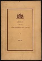 Verslag van de toestand van het eilandgebied Curacao 1958