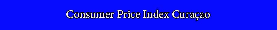 Consumer Price index Curaçao